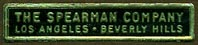 The Spearman Company, Los Angeles & Beverly Hills, California (32mm x 7mm). Courtesy of Donald Francis.