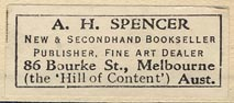A.H. Spencer, Melbourne, Australia (34mm x 14mm, ca.1924-40).