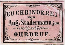 Buchbinderei von Aug. Stadermann, jun., Ohrdruf, Germany (34mm x 23mm, ca.1862). Courtesy of Michael Kunze.