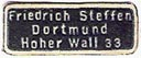 Friedrich Steffen, Dortmund, Germany (approx 20mm x 8mm, ca.1925). Courtesy of Michael Kunze.