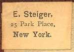 E. Steiger, New York (24mm x 15mm, pre-WWI).