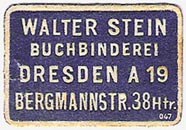 Walter Stein, Buchbinderei, Dresden, Germany (approx 30mm x 20mm, ca.1910). Courtesy of Michael Kunze.