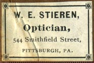 Wm. E. Stieren, Optician, Pittsburgh, Pennsylvania (30mm x 20mm, after 1891). Courtesy of Robert Behra.