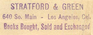 Stratford & Green, Los Angeles, California (inkstamp, 52mm x 16mm). Courtesy of Donald Francis.