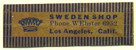 Sweden Shop, Los Angeles, California (45mm x 15mm). Courtesy of Donald Francis.
