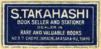 S. Takahashi, Book Seller & Stationer,  Tokyo, Japan (33mm x 16mm). Courtesy of Robert Behra.