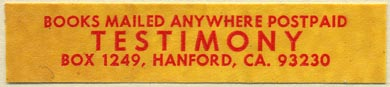 Testimony, Hanford, Calif. (64mm x 14mm). Courtesy of Donald Francis.