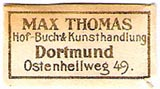 Max Thomas, Hof-Buch- & Kunsthandlung, Dortmund, Germany (25mm x 13mm, ca.1917). Courtesy of Michael Kunze.