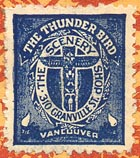 The Thunder Bird, Vancouver, Canada (22mm x 25mm, ca.1928?). Courtesy of Ken Bosman.