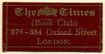 The Times Book Club, London, England (33mm x 17mm). Courtesy of Donald Francis.