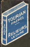 Tourian Freres, Relieurs [Binders], Cairo [Egypt] (15mm x 24mm). Courtesy of Robert Behra.