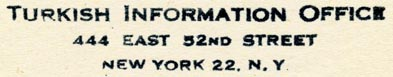 Turkish Information Office, New York, NY (64mm x 11mm, ca.1950s?). Courtesy of Robert Behra.