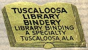 Tuscaloosa Library Bindery, Tuscaloosa, Alabama (28mm x 16mm, ca.1940s). Courtesy of Ken Bosman.
