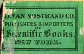D. Van Nostrand Co., New York, NY (28mm x 18mm as is, ca.1880s?). Courtesy of Robert Behra.
