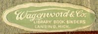 Wagenvoord & Co., Library Book Binders, Lansing, Michigan (32mm x 11mm). Courtesy of Robert Behra.