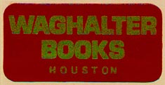 Waghalter Books, Houston, Texas (38mm x 19mm, ca.1980s?)