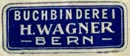 H. Wagner, Buchbinderei, Bern [Switzerland] (20mm x 8mm, ca.1935)