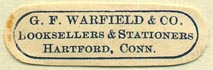 G.F. Warfield, Booksellers & Stationers, Hartford, Connecticut (34mm x 11mm). Courtesy of Donald Francis