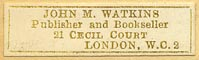 John M. Watkins, Publisher and Bookseller, London, England (32mm x 9mm, ca.1930s).