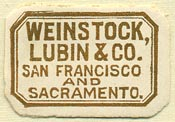 Weinstock, Lubin & Co., San Francisco & Sacramento, California (28mm x 19mm). Courtesy of Donald Francis.