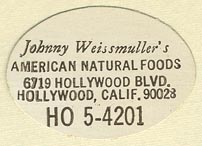 Johnny Weissmuller's American Natural Foods, Hollywood, California (32mm x 22mm). Courtesy of Donald Francis.