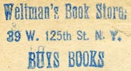 Weltman's Book Store, New York, NY (inkstamp, 30mm x 16mm). Courtesy of Robert Behra.