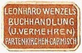 Leonhard Wenzel, Buchhandlung, Garmisch-Partenkirchen, Germany (19mm x 12mm). Courtesy of S. Loreck.
