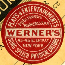 Werner's Plays & Entertainments, New York, NY (36mm dia.). Courtesy of Robert Behra.