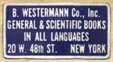 B. Westermann, New York, NY (26mm x 13mm). Courtesy of Robert Behra.