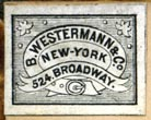 B. Westermann, New York, NY (21mm x 16mm, ca.1870?). Courtesy of Robert Behra.