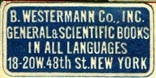 B. Westermann, New York, NY (26mm x 13mm, after 1939). Courtesy of Robert Behra.