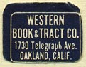 Western Book & Tract Co., Oakland, California (19mm x 15mm). Courtesy of Donald Francis.