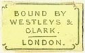 Westleys & Clark [binders], London, England (19mm x 11mm). Courtesy of S. Loreck.