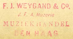 F.J. Weygand & Co. (J.F.A. Muzerie), Muziekhandel, The Hague, Netherlands (inkstamp, 36mm x 19mm). Courtesy of Robert Behra.