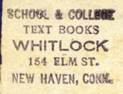 Whitlock, School & College Text Books, New Haven, Conn. (28mm x 20mm). Courtesy of Robert Behra.