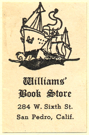 Williams' Book Store, San Pedro, California (29mm x 46mm). Courtesy of Donald Francis.