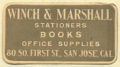 Winch & Marshall, Stationers, Books, Office Supplies, San Jose, California (39mm x 21mm). Courtesy of Donald Francis.