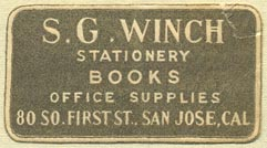 S.G. Winch, Stationery - Books - Office Supplies, San Jose, California (39mm x 21mm). Courtesy of Donald Francis.