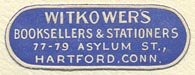 Witkower's, Booksellers & Stationers, Hartford, Connecticut (31mm x 11mm). Courtesy of Sarah Faragher.