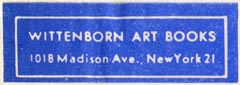 Wittenborn Art Books, New York, NY (39mm x 14mm). Courtesy of Robert Behra.