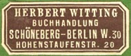 Herbert Witting, Buchhandlung, Berlin, Germany (32mm x 13mm, ca.1910s). Courtesy of Robert Behra.