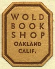 Wold Book Shop, Oakland, California (18mm x 22mm). Courtesy of Donald Francis.