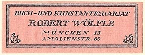 Robert Wolfle, Buch- und Kunstantiquariat, Munich, Germany (48mm x 17mm). Courtesy of S. Loreck.