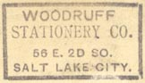 Woodruff Stationery Co., Salt Lake City, Utah (27mm x 15mm, ca.1900). Courtesy of Robert Behra.