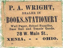 P.A. Wright, Books & Stationery, Xenia, Ohio (35mm x 27mm, ca.1890?). Courtesy of Robert Behra.