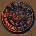 H.T. Wright, Bookseller, Kansas City, Missouri (19mm dia., ca.1875). Courtesy of Robert Behra.