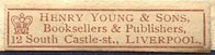 Henry Young & Sons, Booksellers & Publishers, Liverpool, England (31mm x 7mm, ca.1907?)