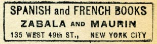 Zabala and Maurin, Spanish and French Books, New York, NY (50mm x 14mm, after 1916). Courtesy of Robert Behra.