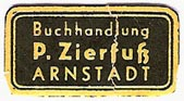 P. Zierfuss, Buchhandlung, Arnstadt, Germany (27mm x 14mm, ca.1950). Courtesy of Michael Kunze.