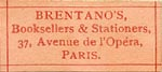 Brentano's, Booksellers & Stationers, Paris, France (25mm x 11mm). Courtesy of Steve Trussel.